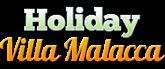 Holiday Villa Malacca